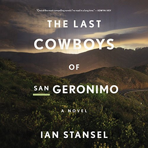 The Last Cowboys of San Geronimo audiobook cover art