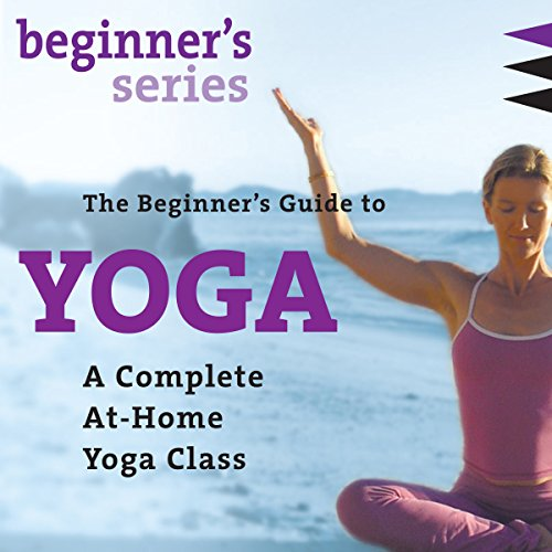 The Beginner's Guide to Yoga audiobook cover art