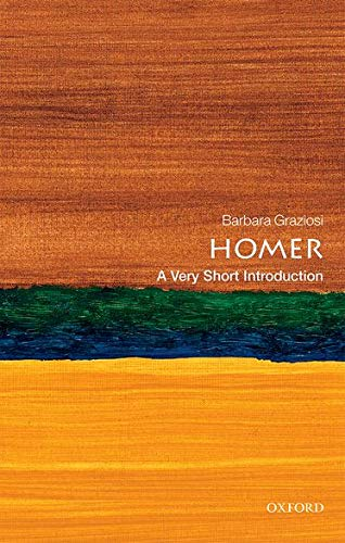 Homer: A Very Short Introduction (Very Short Introductions)