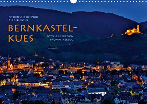 BERNKASTEL-KUES (Wandkalender 2021 DIN A3 quer)