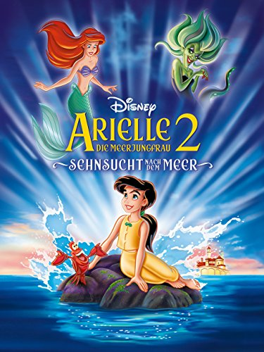 Arielle die Meerjungfrau 2 - Sehnsucht nach dem Meer [dt./OV]