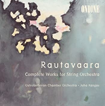 Rautavaara, E.: String Orchestra Works - Canto I-Iv / Hommage A Zoltan Kodaly / Suite / Ballad