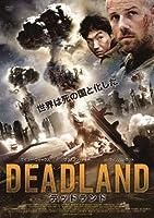 DEADLAND デッドランド [DVD]