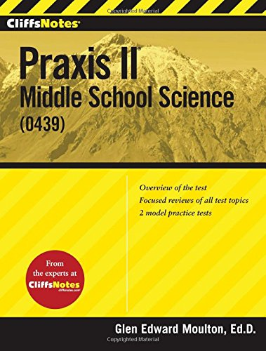 CliffsNotes Praxis II: Middle School Science (0439) (CliffsNotes (Paperback))