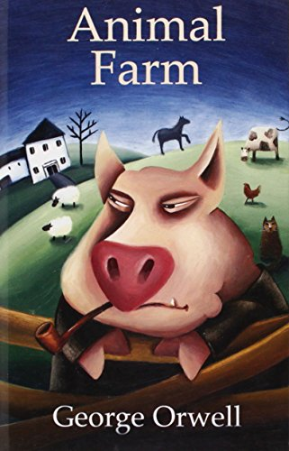 Animal farm. Per le Scuole superiori [Lingua inglese]