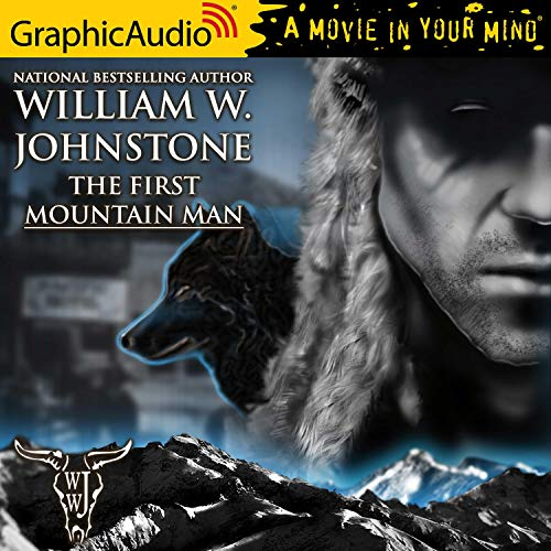 First Mountain Man [Dramatized Adaptation] cover art
