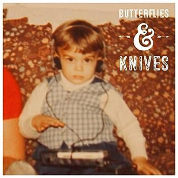 Butterflies & Knives