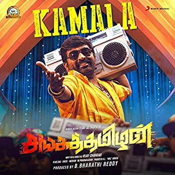"Kamala (From ""Sangathamizhan"")"