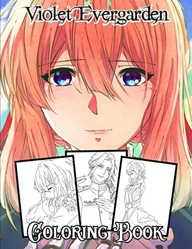 violet evergarden Coloring Book: Your best violet evergarden character, More then +25 high quality illustrations .violet evergarden Manga, violet ... evergarden, Manga, Anime Coloring Book ...