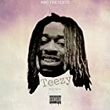 Teezy [Explicit]