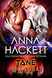 Tane: A Sci-fi Alien Invasion Romance (Hell Squad Book 20) (English Edition)