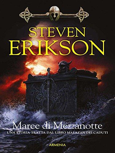 Maree di Mezzanotte: Una storia tratta dal Libro Malazan dei Caduti