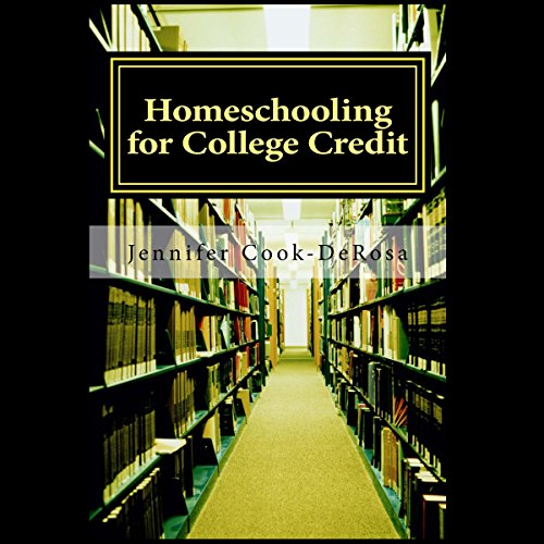 Couverture de Homeschooling for College Credit