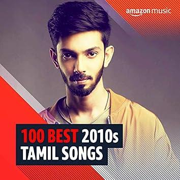 100 Best 2010s Tamil Songs