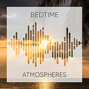 # Bedtime Atmospheres