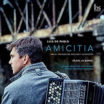 Luis de Pablo: Amicitia & Other Works (Live)