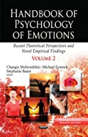Handbook of Psychology of Emotions: Recent Theoretical Perspectives and Novel Empirical Findings (Psychology of Emotions, Motivation and Actions)