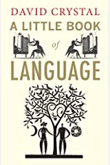 A Little Book of Language (Little Histories) Kindle Edition