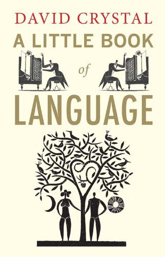 A Little Book of Language (English Edition)