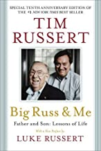 Big Russ & Me: Father & Son: Lessons of Life 10th Anniversary edi Edition by Tim Russert (2014) Paperback