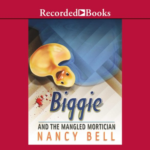 Biggie and the Mangled Mortician audiobook cover art