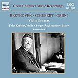 Great Chamber Music Recordings: Fritz Kreisler und Sergey Rachmaninow spielen Violinsonaten von Beethoven, Schubert und Grieg - ritz Kreisler