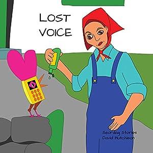 Lost Voice (Seordag Stories)