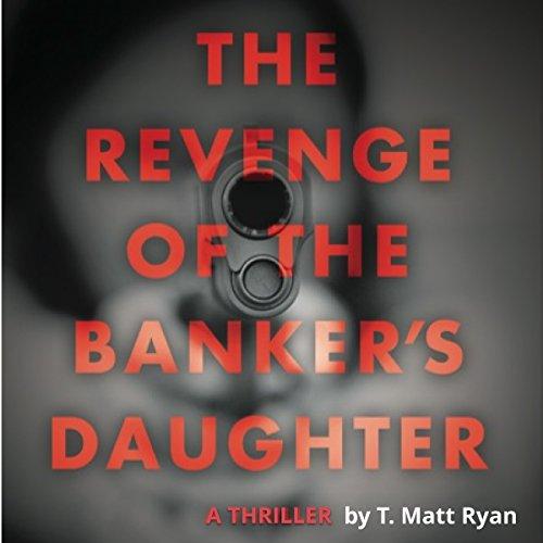 Revenge of the Banker's Daughter audiobook cover art
