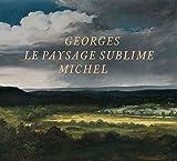 Georges Michel (1763-1843) Le paysage sublime