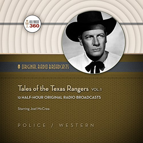 Tales of the Texas Rangers, Vol. 1 audiobook cover art
