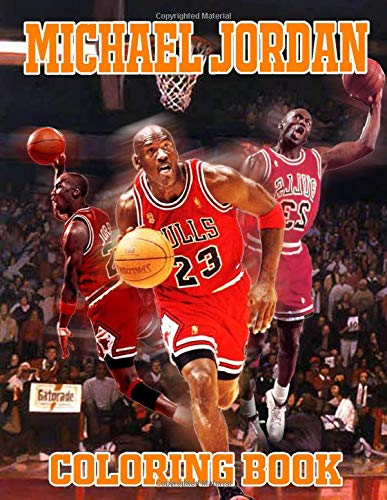 Michael Jordan Coloring Book: Adults Coloring Books For All Basketball Fan