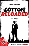 Linda Budinger: Cotton Reloaded - 05: Der Infekt