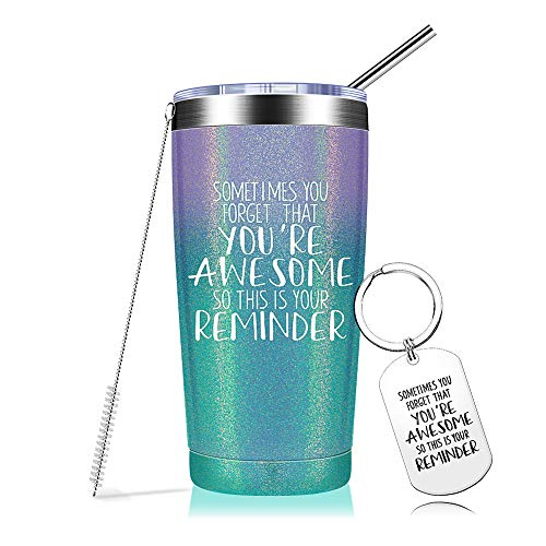 Sometimes You Forget That You are Awesome - Thank You Gifts, Funny Inspirational Birthday Graduation Gifts for Women, Men, Coworker, Friends - Vacuum Insulated Tumbler with Keychain Glitter 20oz