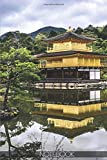 Notebook - Kinkakuji Shrine - Golden Temple Kyoto Travel: (110 Pages 6