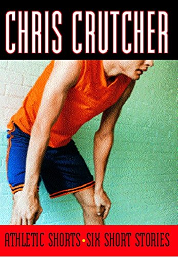 Compare Textbook Prices for Athletic Shorts: Six Short Stories Reprint Edition ISBN 9780060507831 by Crutcher, Chris