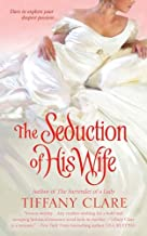 The Seduction of His Wife (The Hallaway Sisters Book 1)