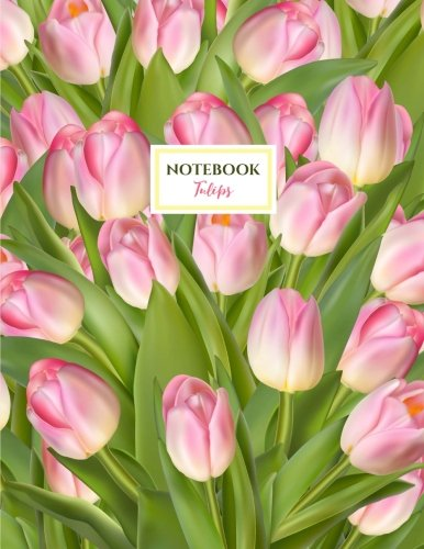 Tulips Notebook: Pink Tulip Spring Flowers Notebook (Journal, Composition Book) (8.5 x 11 Large) [Paperback] Joy Tree Journals
