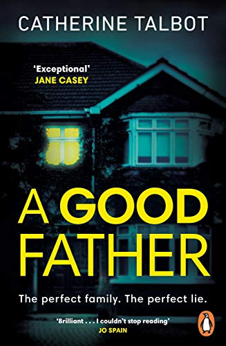 A Good Father by [Catherine Talbot]