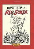 Frank Thorne's Red Sonja Art Edition HC