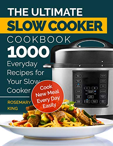 The Ultimate Slow Cooker Cookbook by King, Rosemary ebook deal