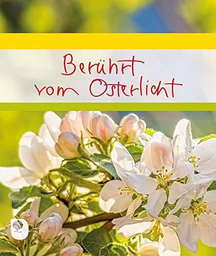 Berührt vom Osterlicht (Eschbacher Geschenkheft)