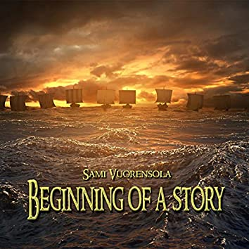 Beginning of a Story