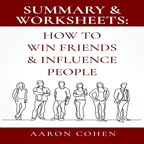 Summary & Worksheets: How to Win Friends & Influence People audiobook cover art