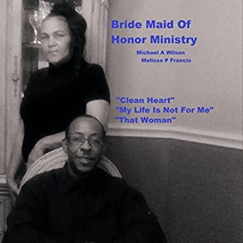 Bride Maid of Honor Ministry