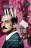 Türkler'in Sherlock Holmes'i Amanvermez Avni - Kamelya'nin Ölümü (2. Kitap)