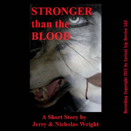 Stronger than the Blood audiobook cover art