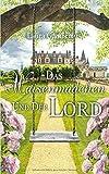 Das Waisenmädchen und der Lord - Laura Gambrinus