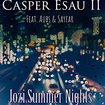 Jozi Summer Nights (feat. Aubs & Sayfar)