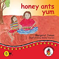 honey ants yum