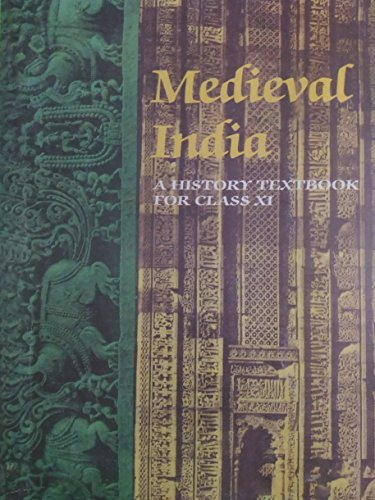 Medieval India : textbook in history for class Xl